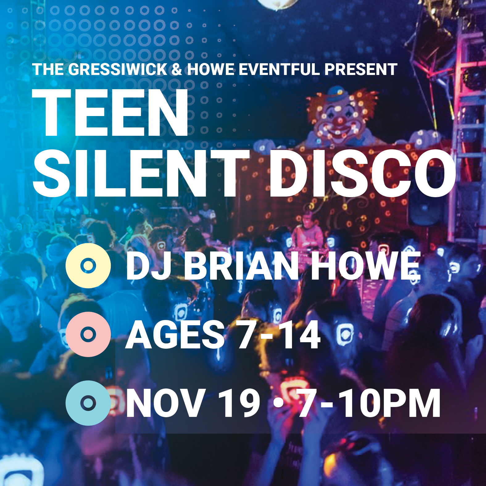 Teen Silent Disco with DJ Brian Howe