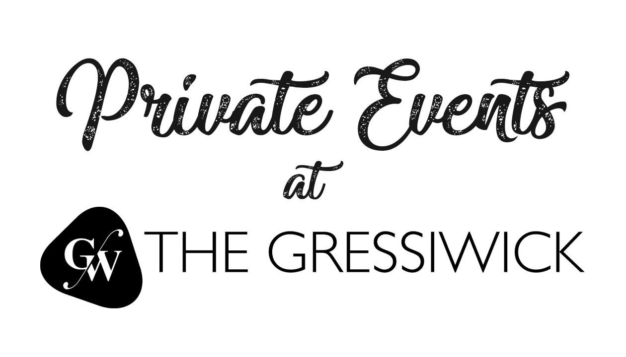 Private Events at The Gressiwick